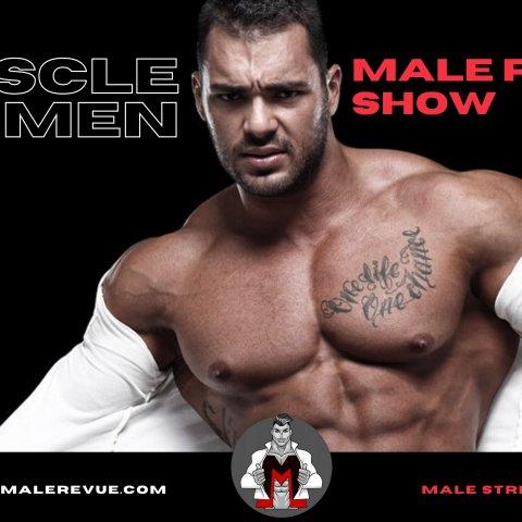 Muscle Men Male Strippers Revue