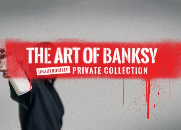 The Art of Banksy - Chicago