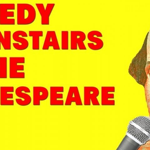 Comedy Downstairs at the Shakespeare